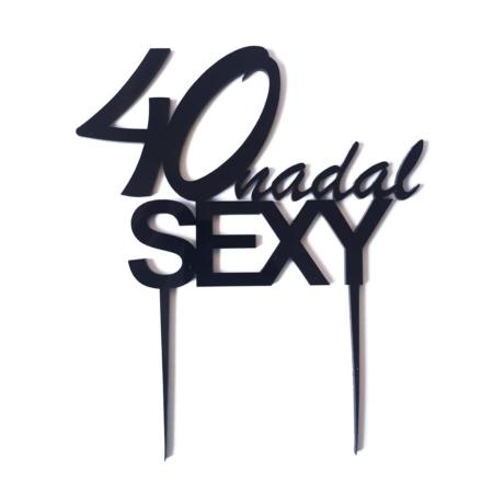 Topper na tort - Miniowe Formy - 40 Nadal Sexy - 15 x 18 cm Czarny